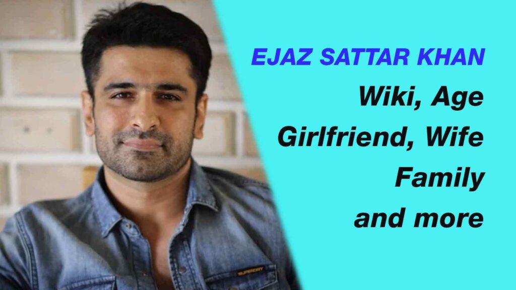 Ejaz Sattar Khan