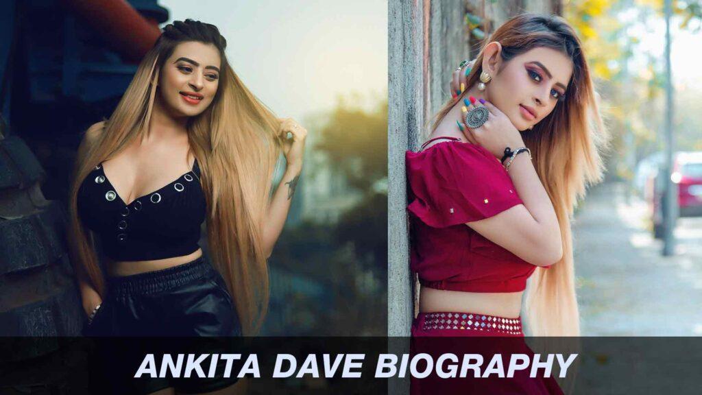 Ankita Dave Biography