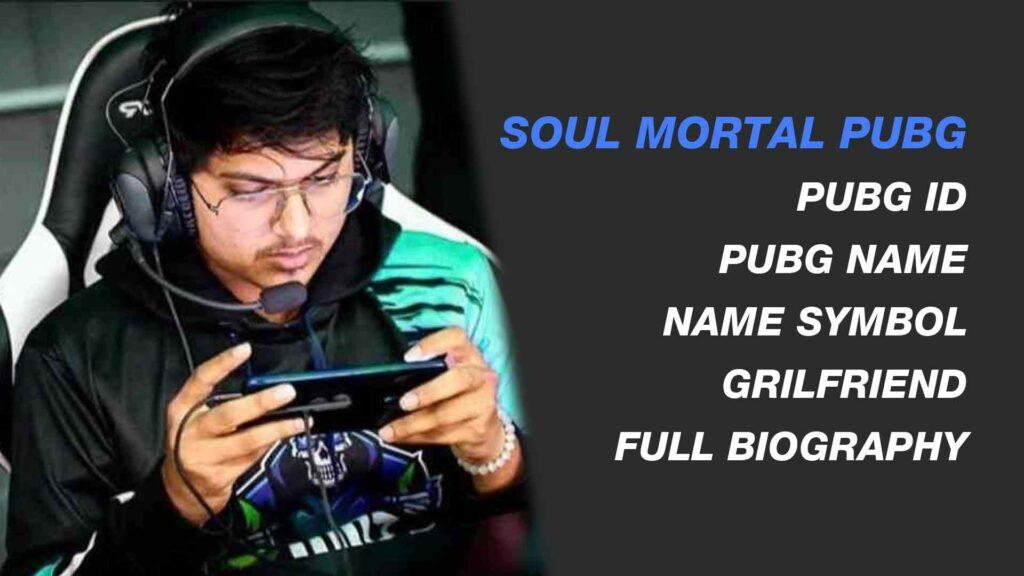 soul mortal pubg soul mortal pubg id soul mortal pubg name soul mortal pubg name symbol