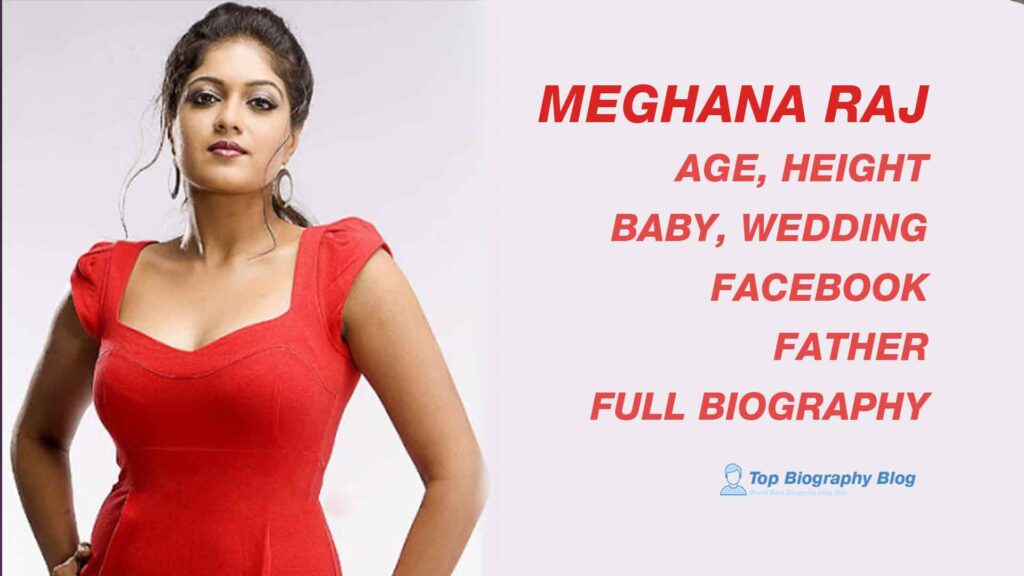 Meghana Raj Age, Baby, Wedding, Facebook, Father, Biography