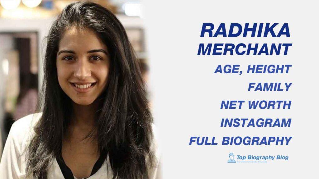 Radhika Merchant Biography in Details