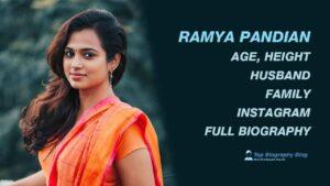 Ramya Pandian Biography